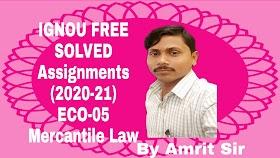 IGNOU FREE SOLVED ASSIGNMENTS (2020-21) | ECO-05 MERCANTILE LAW | TMA-ECO-05 HINDI MEDIUM