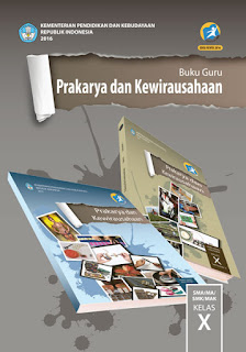 Buku Guru Prakarya dan Kewirausahaan Kelas X  K13