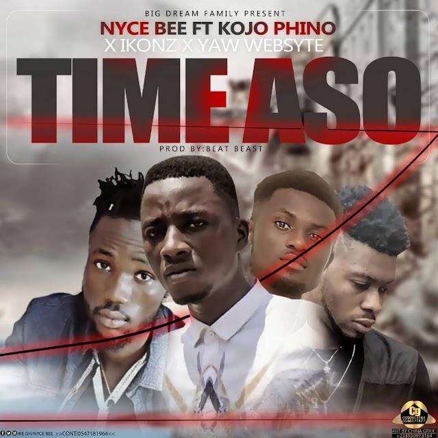 NYCE B FT IKONZ X KOJO PHINO & YAW WEBSITE TIME ASO(IT'S TIME) (PROD BY BEAT BEAST)