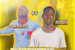 [Music] Favour me - biggie manzy ft real back