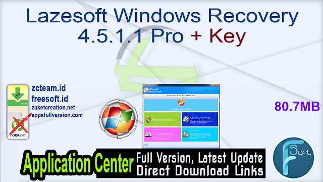 Lazesoft Windows Recovery 4.5.1.1 Pro + Key_ ZcTeam.id