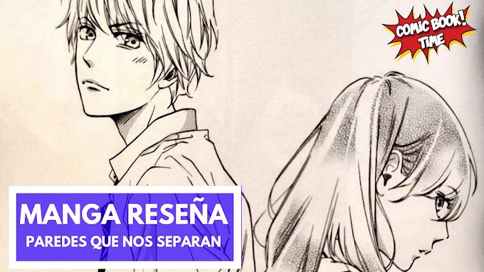 Manga Reseña: 'Paredes que nos separan', ¿amor o amistad? | Editado por Norma Editorial