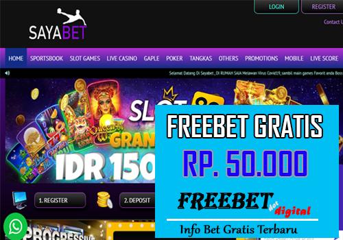 FREEBET GRATIS RP 50.000 SAYABET
