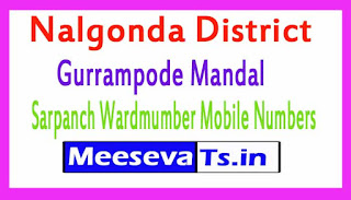 Gurrampode Mandal Sarpanch Wardmumber Mobile Numbers List Part II Nalgonda District in Telangana State
