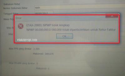 retur error ETAX-20001 : NPWP Tidak lengkap, NPWP 000000000.000.000