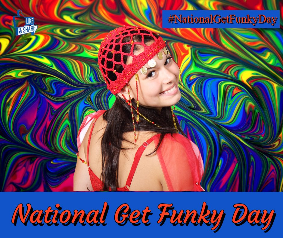 National Get Funky Day Wishes For Facebook