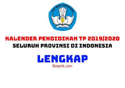 Kalender Pendidikan TP 2019/2020 Seluruh Provinsi di Indonesia