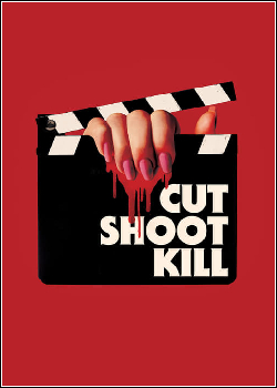 Cut Shoot Kill Dublado