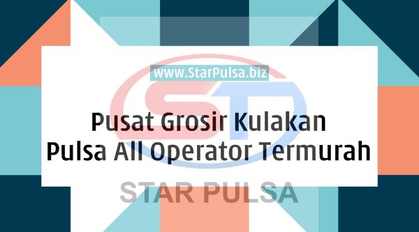StarPulsa.net CV Cahaya Multi Sinergi Pusat Grosir Pulsa All Operator Termurah