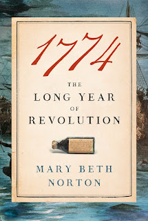 REview of 1774: The Long Year of Revolution by Mary Beth Norton