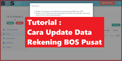 Tutorial Cara Update Data Rekening BOS Pusat