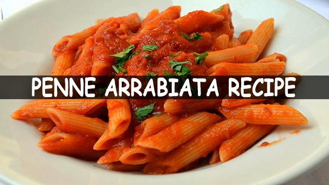 How To Make Penne Arrabiata | Penne Arrabiata Recipe | Italian Pasta Recipe