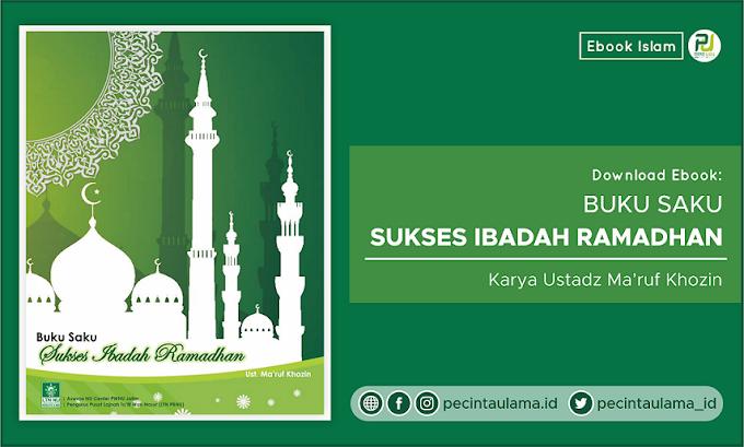 "Download Ebook ""Buku Saku Sukses Ibadah Ramadhan"" - Ustadz Ma'ruf Khozin"