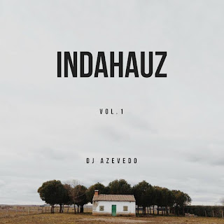 DJ Azevedo - Indahauz (Mixtape)