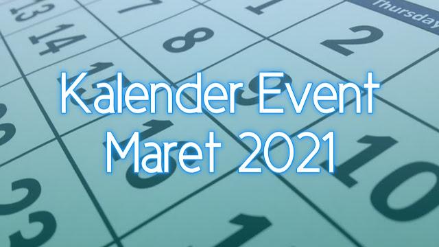 Kalender Event Bulan Maret 2021 Lengkap