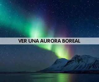 Ver una aurora boreal