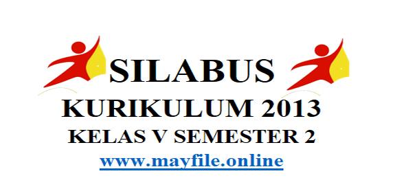 Silabus Kelas 5 Semester 2 K-2013 Revisi Saat Ini