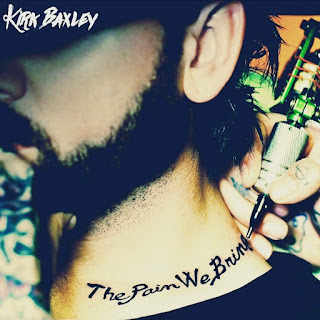 Album Review: Kirk Baxley's The Pain We Bring