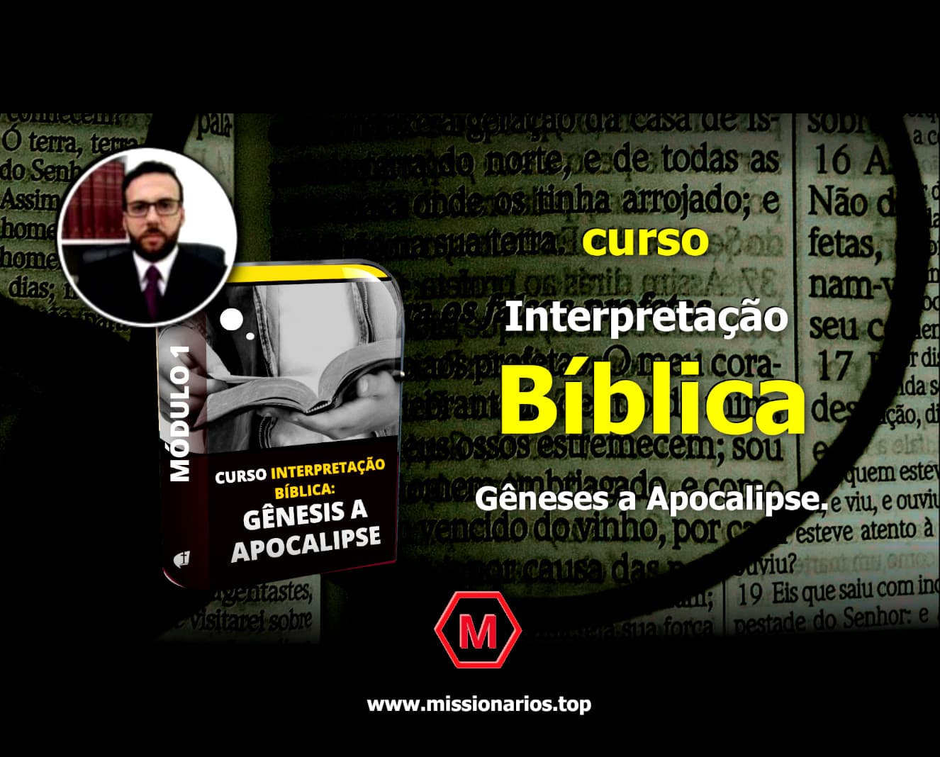 A imagem mostra a capa do curso: interpretação bíblica gênesis a apocalipse - oferecida por: Missionários.