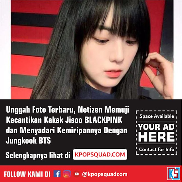 Foto Terbaru Blackpink: [Foto Cantik Kakak Jisoo BLACKPINK 2019] Profil Nama