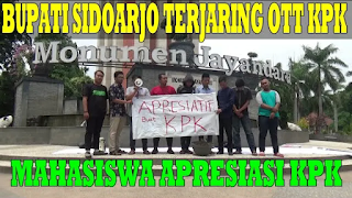 Bupati Sidoarjo Ditangkap, Mahasiswa Beri Apresiasi Terhadap KPK