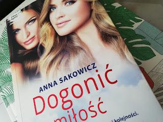 Dogonić miłość Anna Sakowicz
