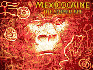 Mexicocaine - The Stoned Ape EP