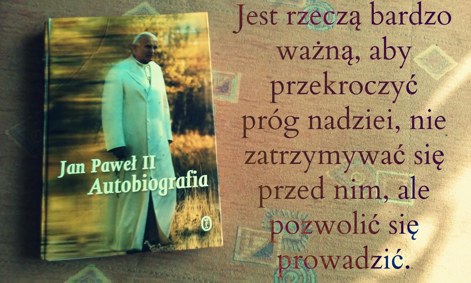 Między Brzegami Jan Paweł Ii Autobiografia