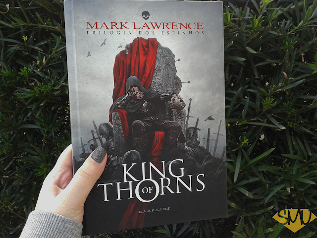 Resenha: King of Thorns - Mark Lawrence