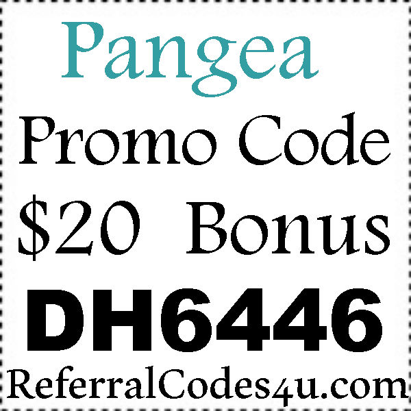 Pangea Promo Codes 2016-2021, GoPangea Referral Codes August, September, October
