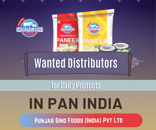 Wanted Distributors, Super Stockist for Dairy Products in Pan India