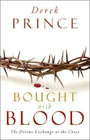 Bought with Blood - Derek Prince