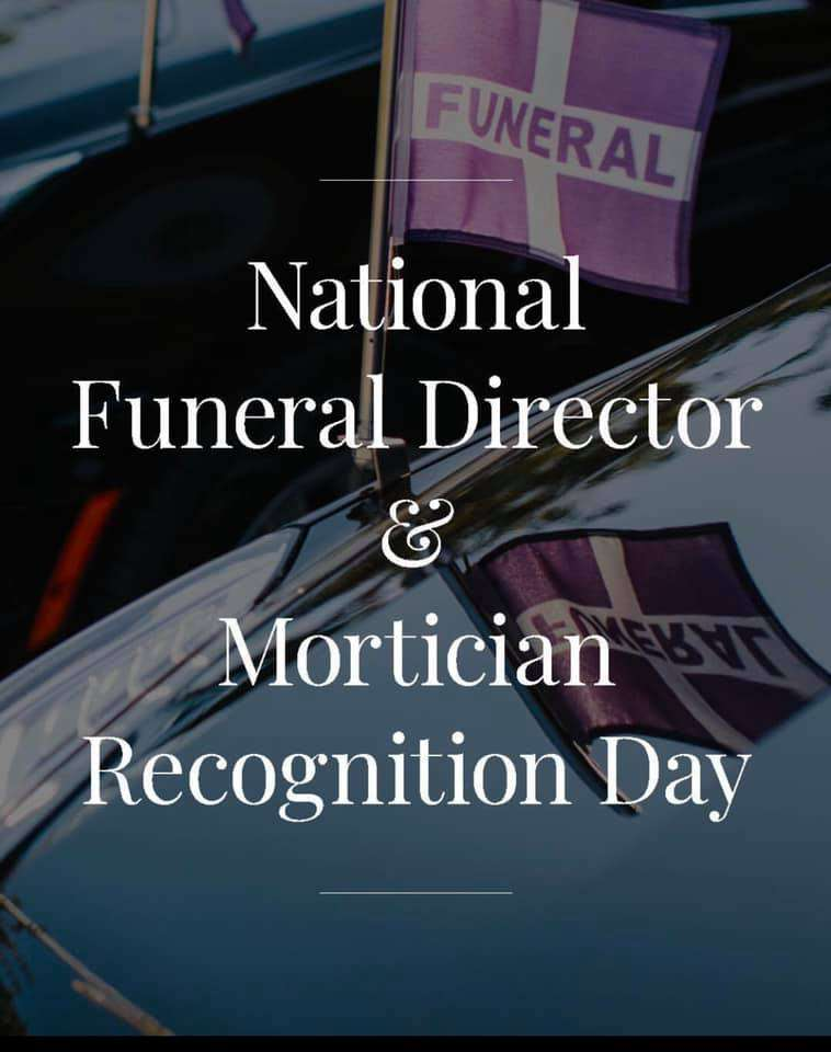 National Funeral Director and Mortician Recognition Day Wishes Photos