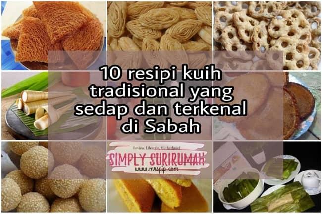 10 Resipi Kuih Tradisional Sabah Yang Sedap dan Terkenal