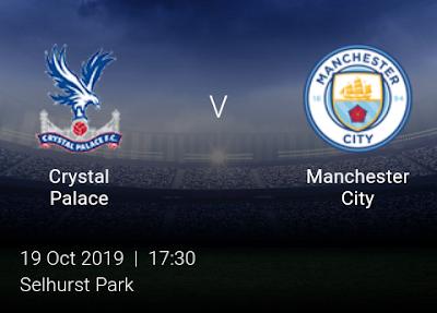 LIVE MATCH: Crystal Palace Vs Manchester City Premier League 19/10/2019