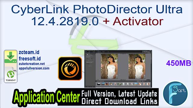 CyberLink PhotoDirector Ultra 12.4.2819.0 + Activator_ ZcTeam.id