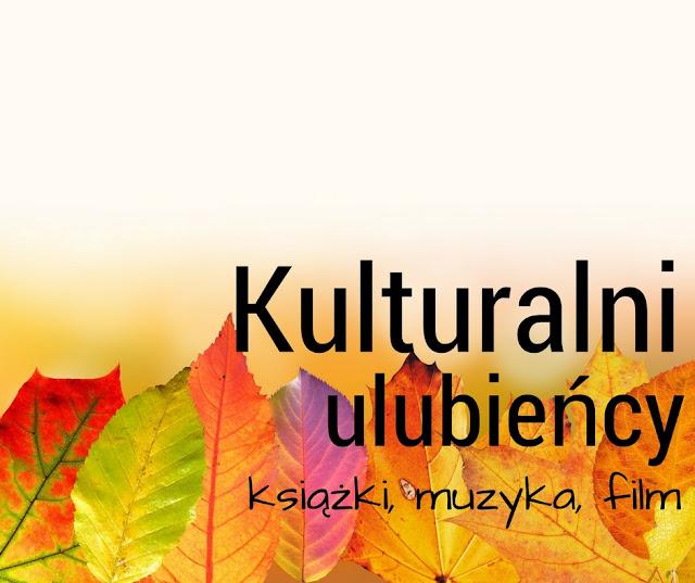 Kulturalni ulubieńcy odc. 4 - Wrzesień