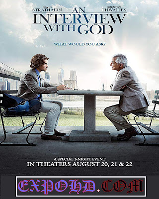 An Interview With God 2018 IMDb 480p | BluRay 720p | Esub 1.2Gbs [Watch & Download Here] G.Drive