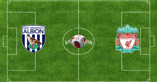 مباراة ليفربول ووست بروميتشبث مباشر كورة لايف اون لاين