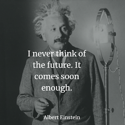 Albert Einstein Inspirational Quote about Future