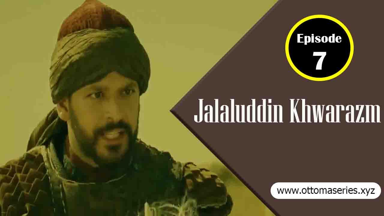 Jalaluddin_Khwarazm_Episode_7