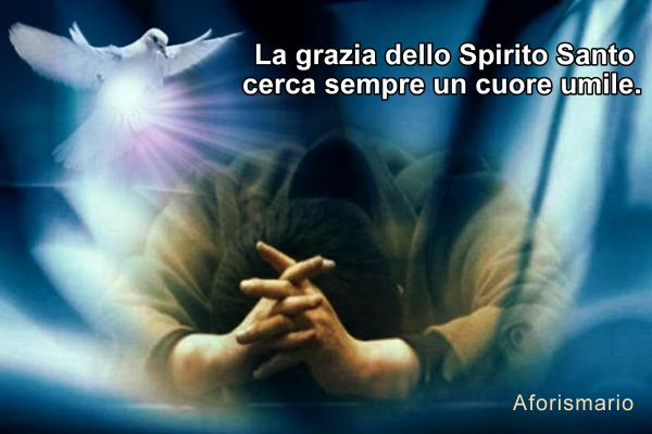Eccezionale Aforismario®: Spirito Santo - Aforismi, frasi e citazioni XA96