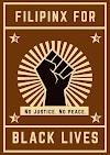Filipinx For Black Lives | No Justice, No Peace