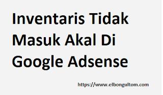 Cara Memperbaiki Inventaris Tidak Masuk Akal Di Google Adsense