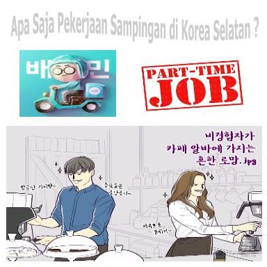 Apa Saja Pekerjaan Paruh Waktu Yang Menghasilkan Uang Banyak di Korea Selatan