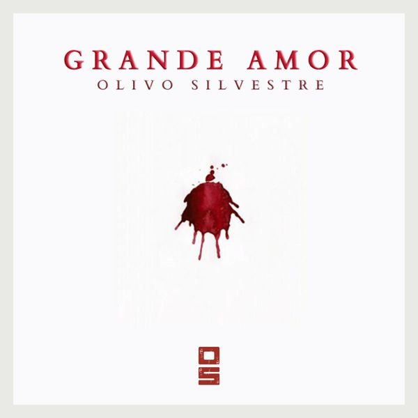 Olivo Silvestre – Grande Amor (Single) 2021 (Exclusivo WC)