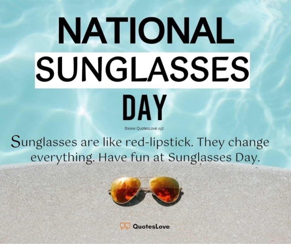 National Sunglasses Day Quotes, Messages, Greetings, Images, Pictures, Wallpaper