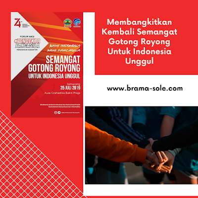 Membangkitkan Kembali Semangat Gotong Royong Untuk Indonesia Unggul