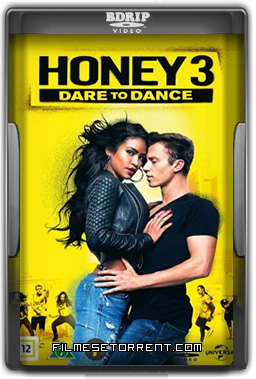 Honey 3 - No Ritmo do Amor Torrent