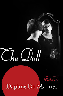 REVIEW: THE DOLL by Daphne du Maurier